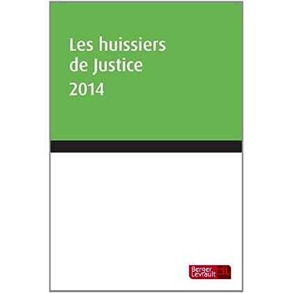 Les huissiers de justice