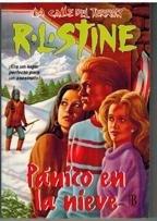 Panico En La Nieve - 1 par R. L. STINE
