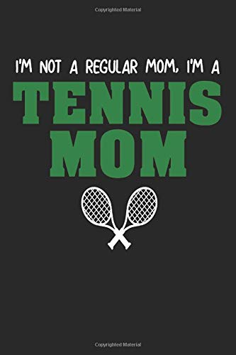 Tennis: Notebook Journal | Tennis Mom | For Tennis Moms, Coaches And Everybody Who Loves Playing Tennis (6x9 inch | lined paper | Soft Cover | 100 Pages) -