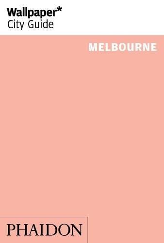 Wallpaper* City Guide Melbourne 2014