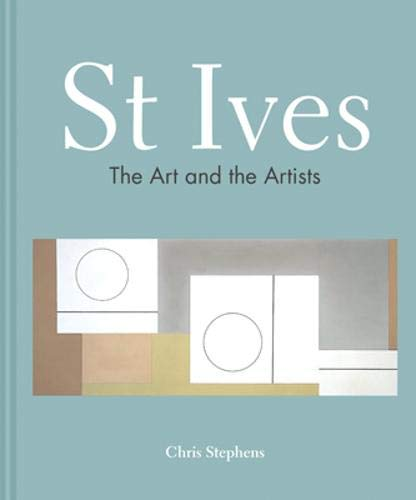 St Ives: The art and the artists