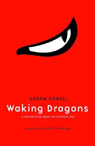 Waking Dragons - A Martial Artist Faces His Ultimate Test (English Edition) (Artist Belt Tool)