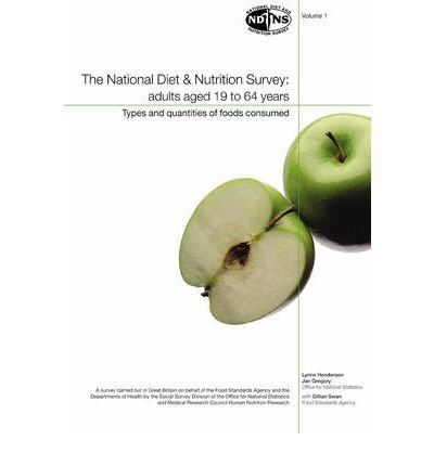 [(The National Diet and Nutrition Survey: Types and Quantities of Food Consumed v. 1: Adults Aged 19 to 64 Years)] [Author: Office for National Statistics] published on (December, 2002)