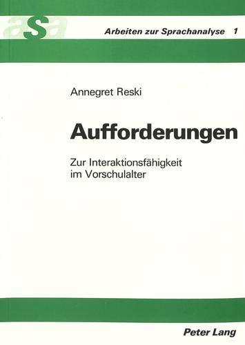 Interaktionsfähigkeit im Vorschulalter (Arbeiten zur Sprachanalyse, Band 1) ()
