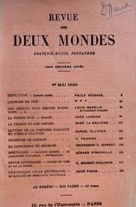 REVUE DES DEUX MONDES Du 01-05-1939 TENTATION DERNIERE PARTIE PAR PAULE REGNIER - L'EUROPE DE 1939 - LES DEBUTS D'UN EMPIRE D'OCCIDENT II PAR LOUIS MADELIN - LA TOISON D'OR NOUVELLE PAR JACK LONDON - LA FRANCE ET SON EMPIRE PAR RENE LA BRUYERE - LETTRES D