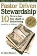 Pastor Driven Stewardship 10 Steps To Lead Your Church To Biblical Giving