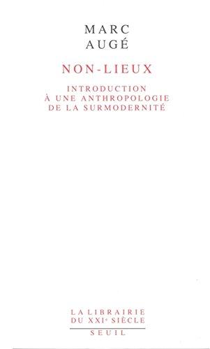 non-lieux-introduction-une-anthropologie-de-la-surmodernit