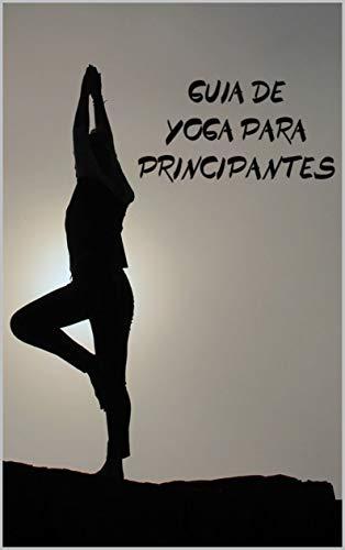 Guía de Yoga para principiantes eBook: Adrian Lopez: Amazon ...