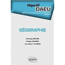 Géographie Objectif DAEU A de Dominique Belloeil,Philippe Cocheril,Jean-Robert Touvron ( 21 février 2012 )