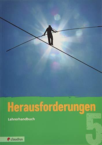 Herausforderungen 5 Lehrerhandbuch: Ev. Religion Realschule Bayern