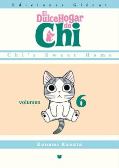 El Dulce Hogar De Chi 6 / The Chi's sweet home Cover Image