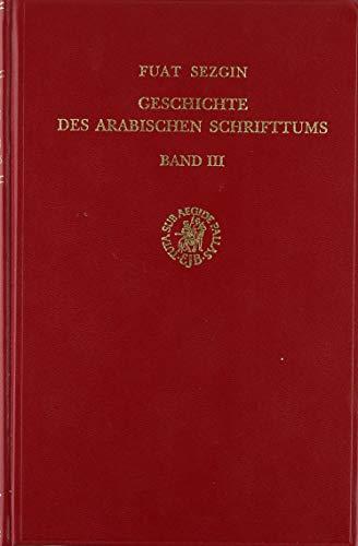 Geschichte Des Arabischen Schrifttums, Band III: Medizin-Pharmazie, Zoologie-Tierheilkunde. Bis Ca. 430 H