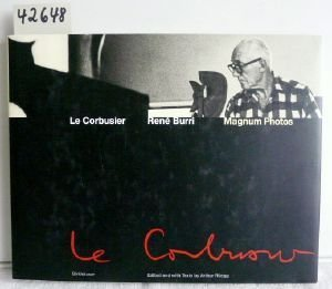 Le Corbusier - Moments in the life of a great architect., Edited and with texts by Arthur Regg.