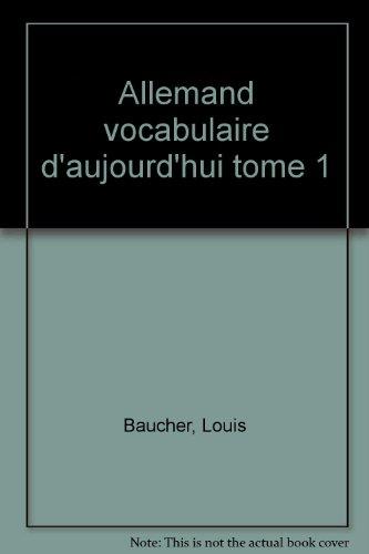 ALLEMAND VOCABULAIRE D'AUJOURD'HUI V1