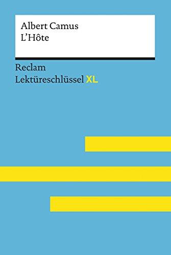 L'Hôte von Albert Camus: Lektüreschlüssel mit Inhaltsangabe, Interpretation, Prüfungsaufgaben...