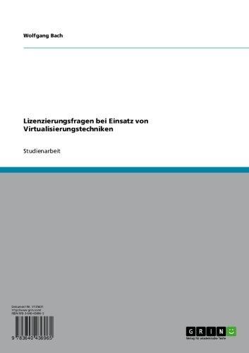 Lizenzierungsfragen bei Einsatz von Virtualisierungstechniken