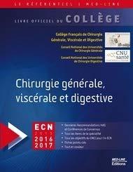 Chirurgie générale, viscérale et digestive par Collége Français Chirurgie