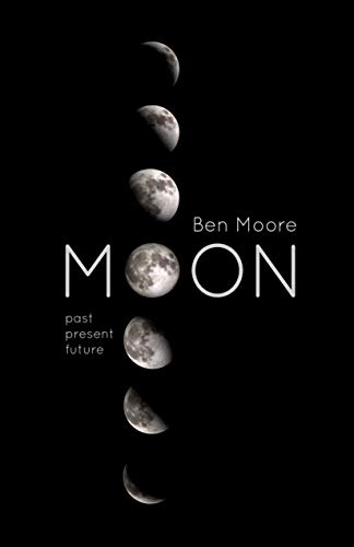 Moon: Past, Present and Future (English Edition)