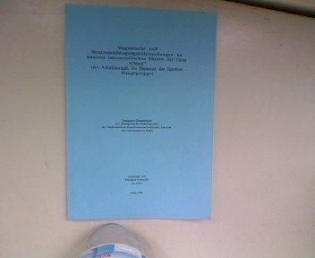 Magnetische und Neutronenbeugungsuntersuchungen an ternären intermetallischen Phasen der Form A(I)MnX(V) (A= Alkalimetall, X= Element der fünften Hauptgruppe). Dissertation.