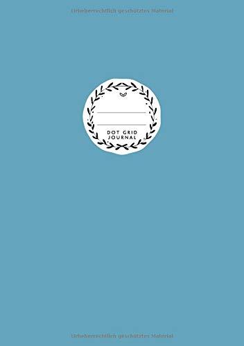 Dot Grid Journal: DIN A5   Dotted Notizbuch   110 Punktraster Seiten   Blanko Planer Für Bullet Journaling   Ozeanblau