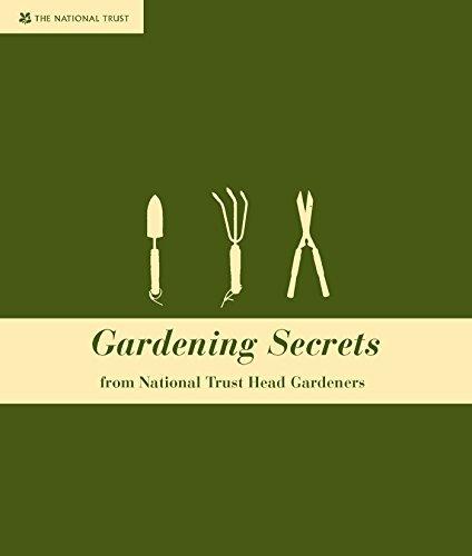 Gardening Secrets: From Head National Trust Gardeners