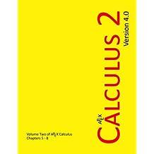 APEX Calculus 2: Volume 2 (APEX Calculus v4.0)