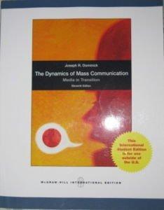 Dynamics of Mass Communication: Media in Transition by Joseph R. Dominick (2010-04-01) par Joseph R. Dominick