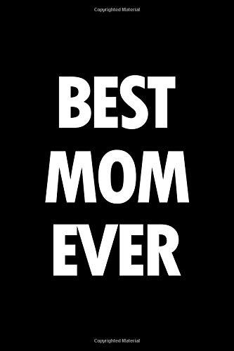 Best mom ever: Irreverent baby shower journal: Blank lined notebook and keepsake for parents