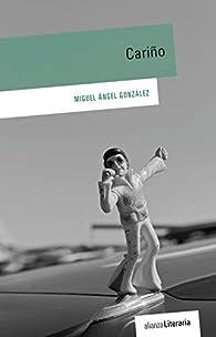 Cariño par Miguel Ángel González