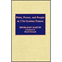Print, Power and People in 17th-century France