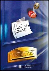 Mot de passe ! Français CE1 : Livre de l'élève de Catherine Chapoulaud,Catherine Grosvalet ( 7 mars 2007 )