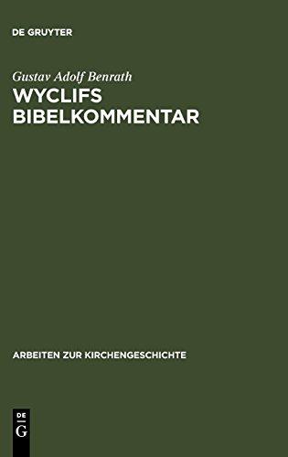 Wyclifs Bibelkommentar (Arbeiten Zur Kirchengeschichte) por Gustav Adolf Benrath