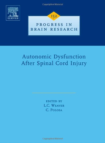 Autonomic Dysfunction After Spinal Cord Injury (Progress in Brain Research)