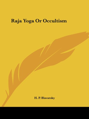Raja Yoga Or Occultism