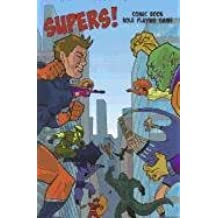 Supers!: Comic Book Role Playing Game
