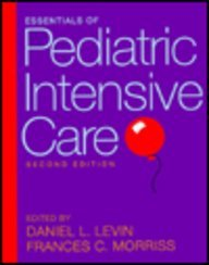 Essentials of Pediatric Intensive Care (Frances Intensif)