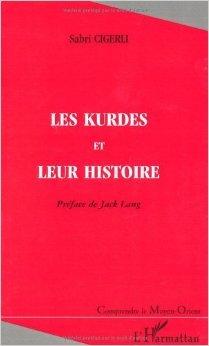 Kurdes et leur histoire (les) de Sabri Cigerli ( 3 mai 2000 )