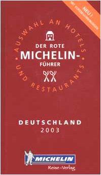 Deutschland 2003. : Auswahl an hotels und restaurants