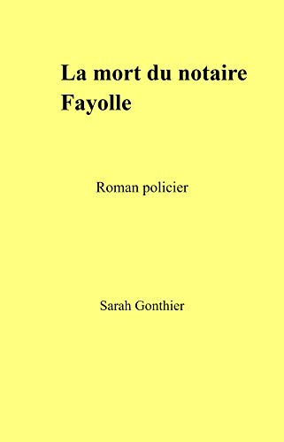 Mort notaire Fayolle: