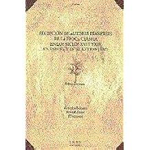 Recepción de Autores Franceses de La Época Clásica En los Siglos XvIII y Xix En España y En el Extranjero (VARIA)