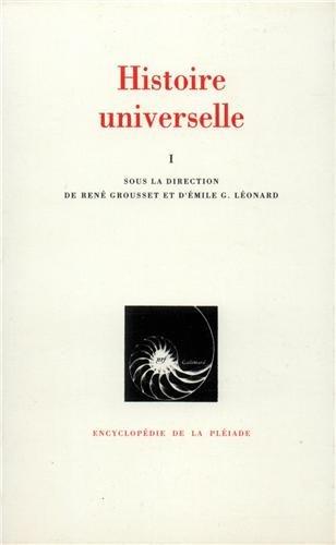 Histoire universelle, tome I : Des origines à l'Islam