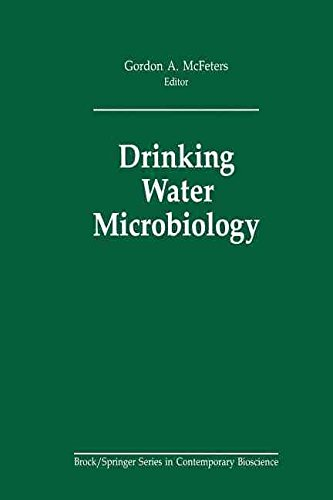 [(Drinking Water Microbiology : Progress and Recent Developments)] [Edited by Gordon A. McFeters] published on (October, 2011)