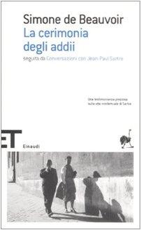 La cerimonia degli addii-Conversazioni con Jean-Paul Sartre