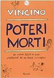 Scarica Libro Poteri morti Da mani pulite a oggi Cartoline da un Paese immobile (PDF,EPUB,MOBI) Online Italiano Gratis