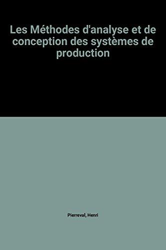 Les Méthodes d'analyse et de conception des systèmes de production par Henri Pierreval