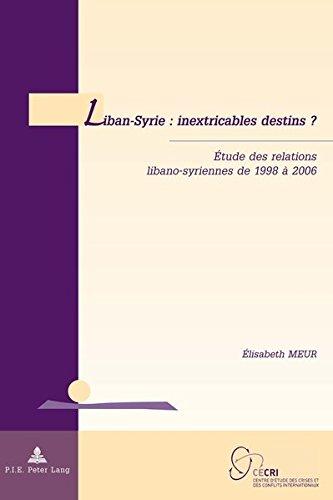 Liban-Syrie: Inextricables Destins? - É...
