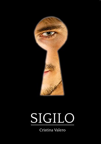 Sigilo: Una novela dramático-erótica.