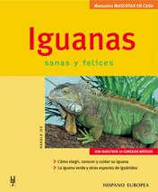 Iguanas (Manuales Mascotas En Casa / Pets at Home Manuals) por Harald Jes