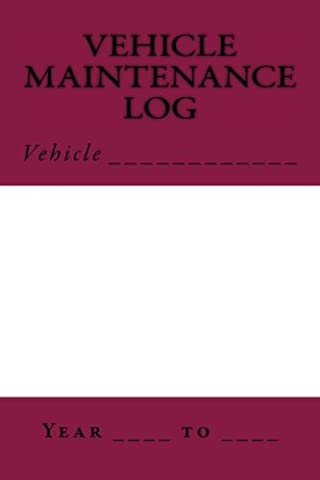 Vehicle Maintenance Log: Maroon and White Cover