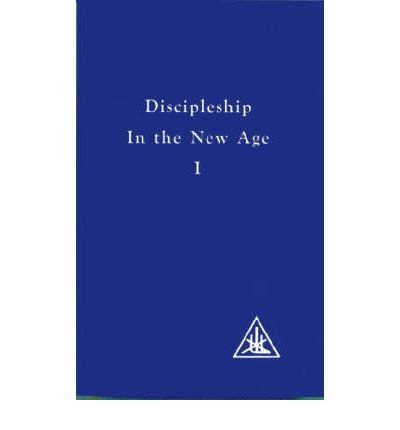 [(Discipleship in the New Age: v. 1)] [Author: Alice A. Bailey] published on (September, 1985)